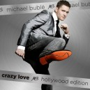 Michael Buble Crazy Love Hollywood Edition 2 CD's