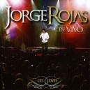 Jorge Rojas En Vivo CD + DVD
