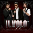 Il Volo	Takes Flight Live From The Detroit Opera House CD + DVD