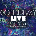 Coldplay Live 2012  1 CD + DVD