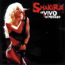 Shakira En Vivo y En Privado CD+ DVD